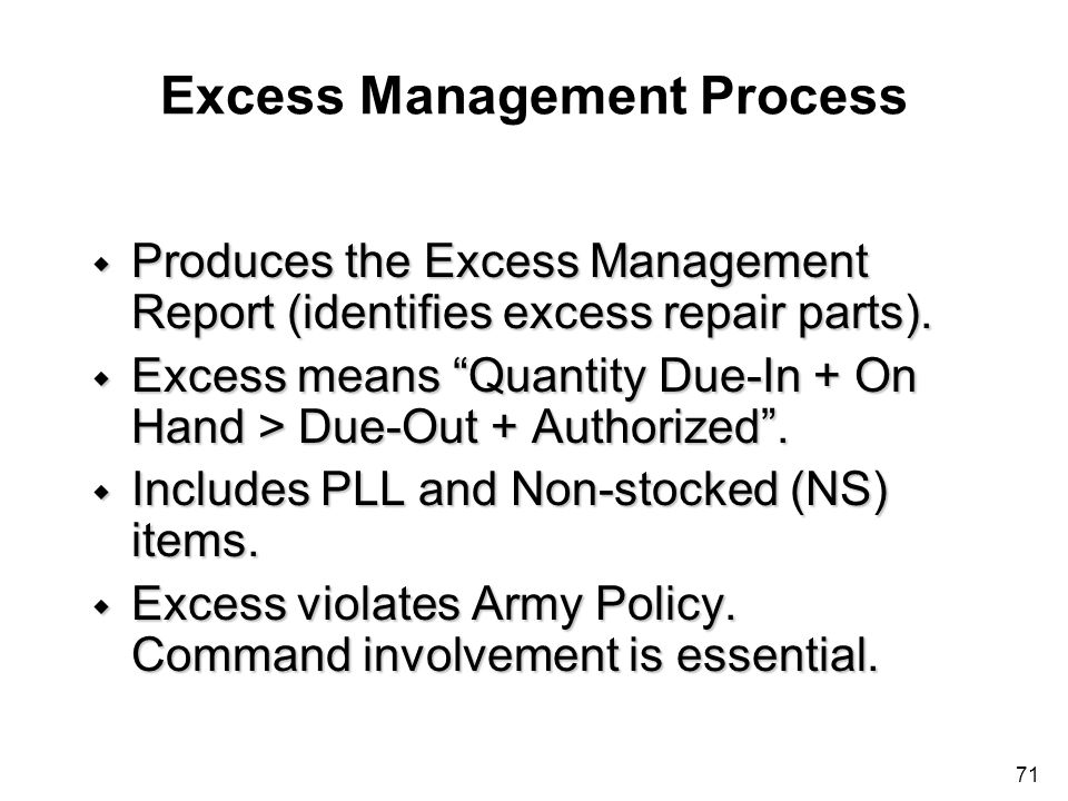 Excess Management Process