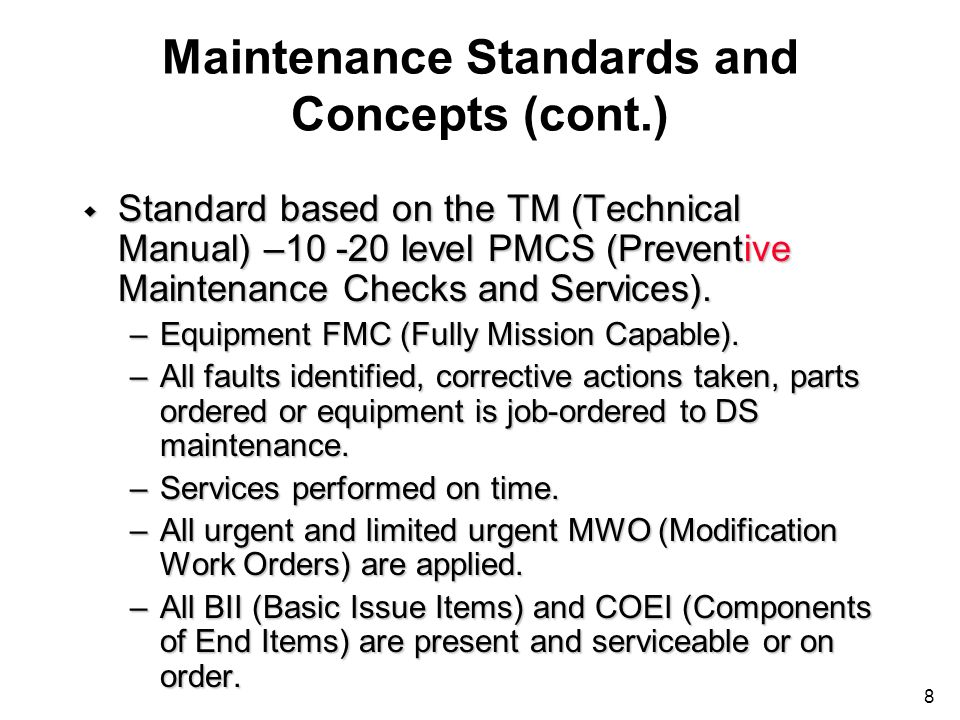 Maintenance Standards and Concepts (cont.)