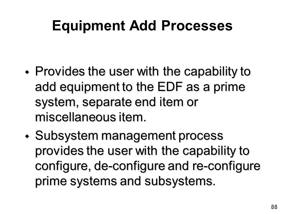 Equipment Add Processes