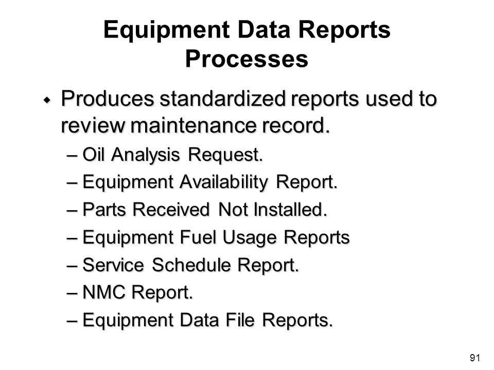 Equipment Data Reports Processes