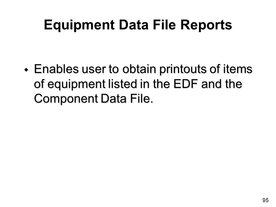 Equipment Data File Reports