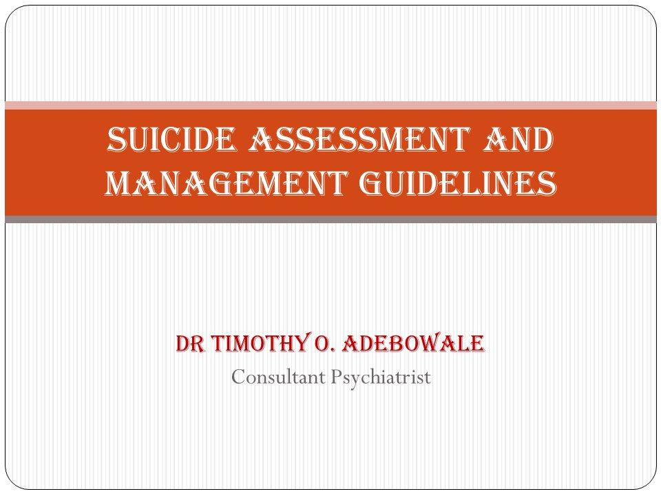 Suicide Assessment and Management Guidelines