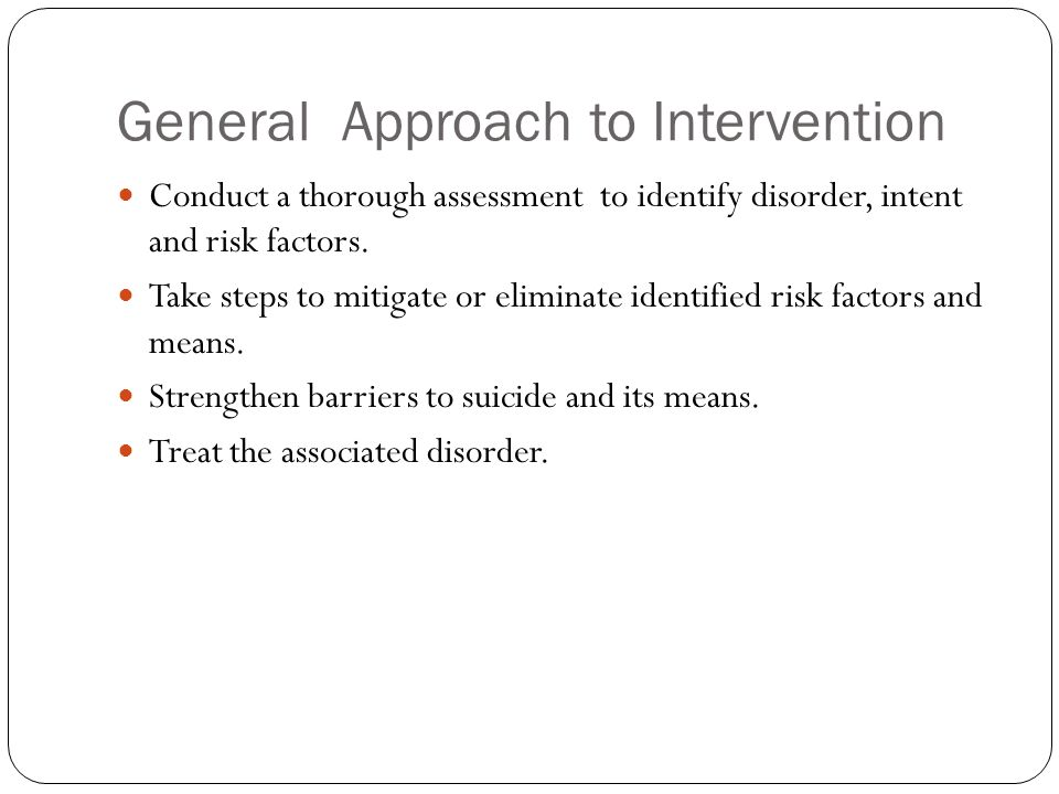 General Approach to Intervention