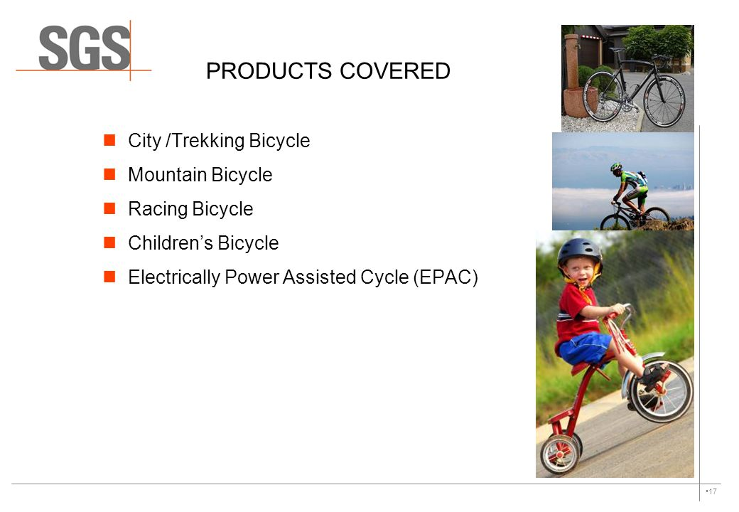 PRODUCTS COVERED City /Trekking Bicycle Mountain Bicycle