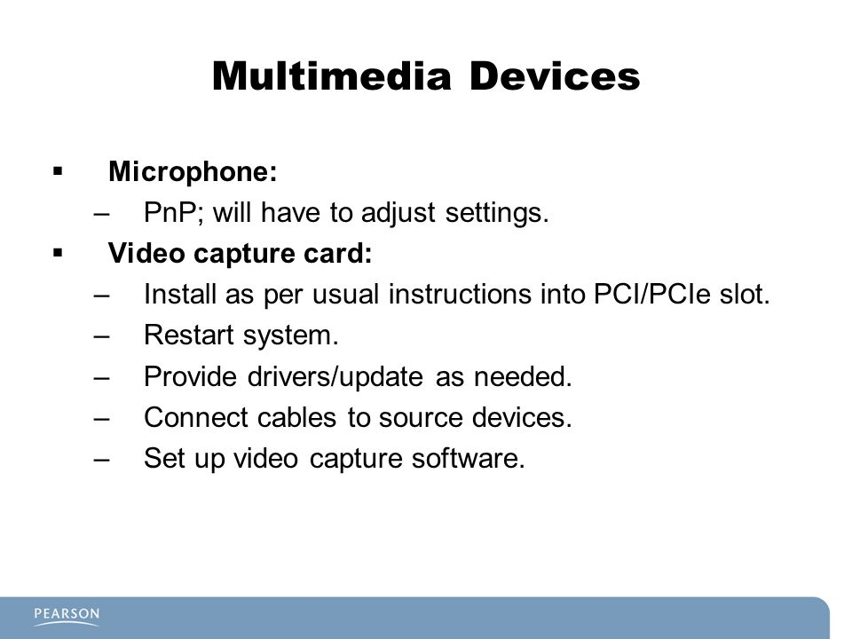 Multimedia Devices Microphone: PnP; will have to adjust settings.