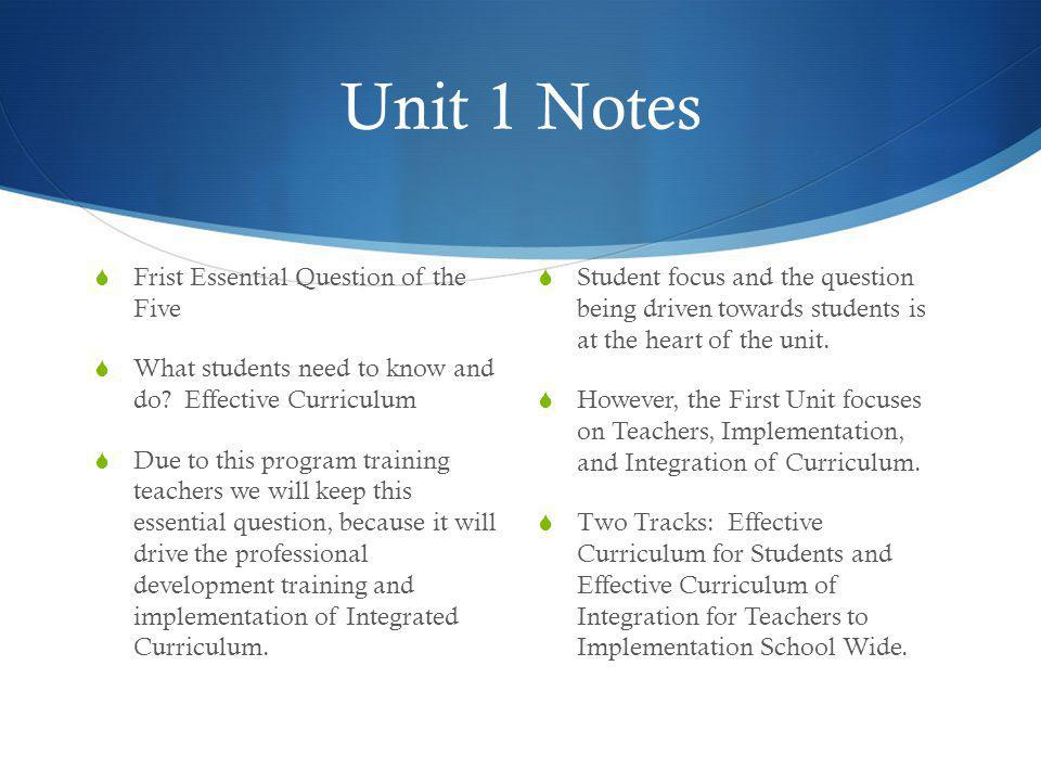Unit 1 Notes Frist Essential Question of the Five