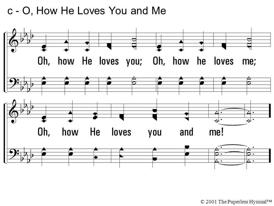 c - O, How He Loves You and Me