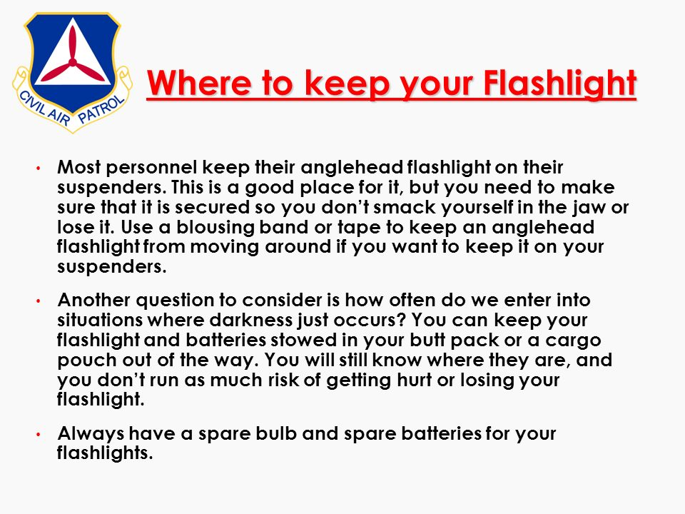 Where to keep your Flashlight