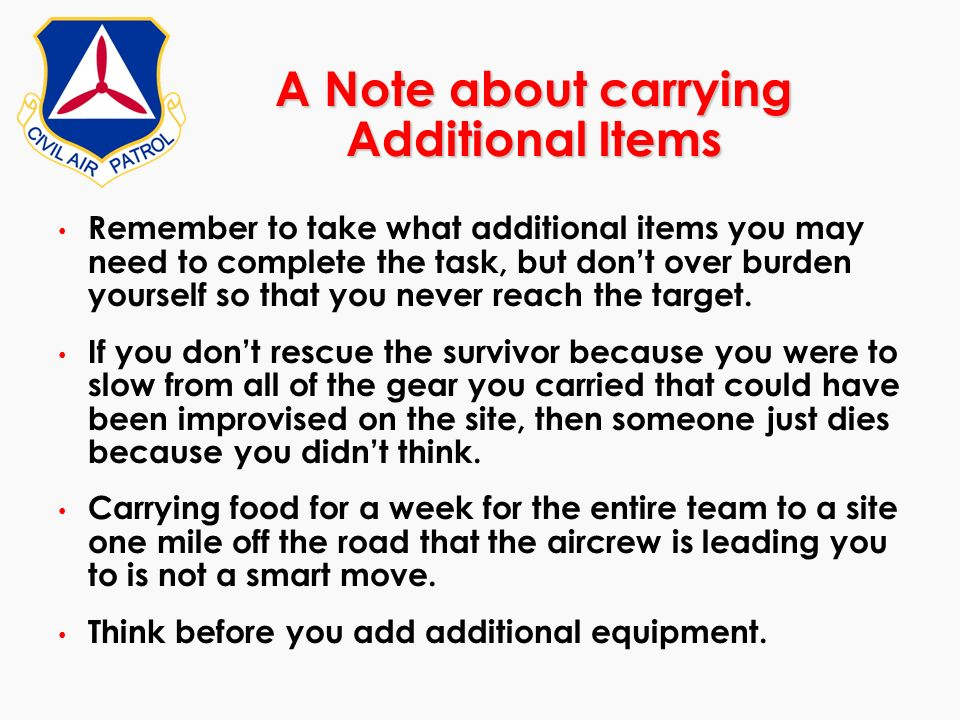 A Note about carrying Additional Items