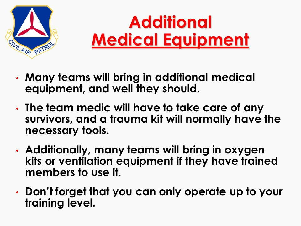 Additional Medical Equipment