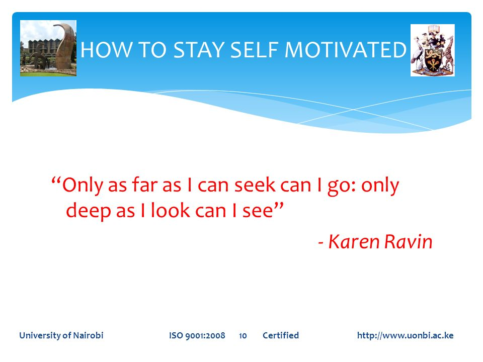 HOW TO STAY SELF MOTIVATED