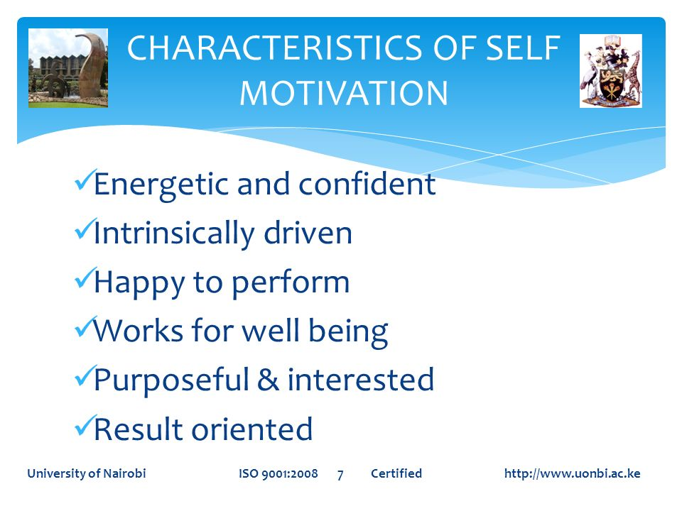 CHARACTERISTICS OF SELF MOTIVATION