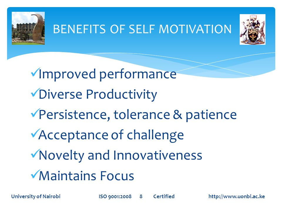 BENEFITS OF SELF MOTIVATION