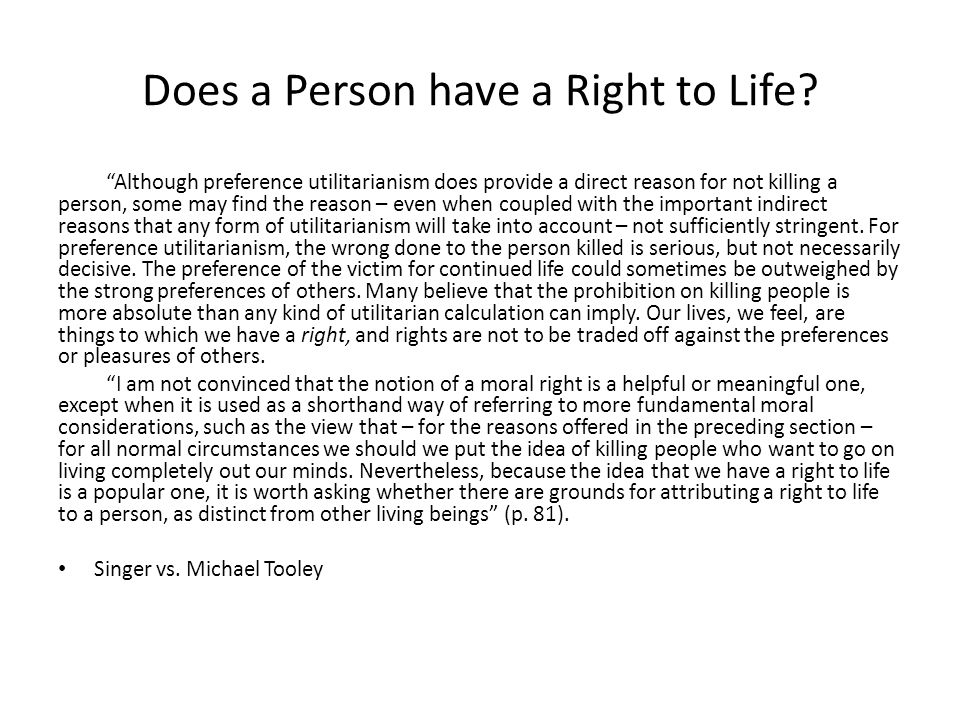 Does a Person have a Right to Life