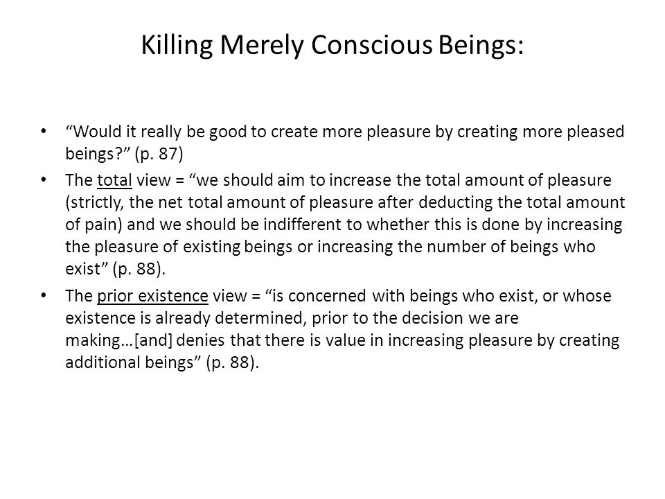 Killing Merely Conscious Beings: