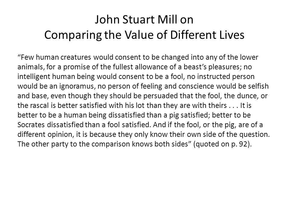 John Stuart Mill on Comparing the Value of Different Lives