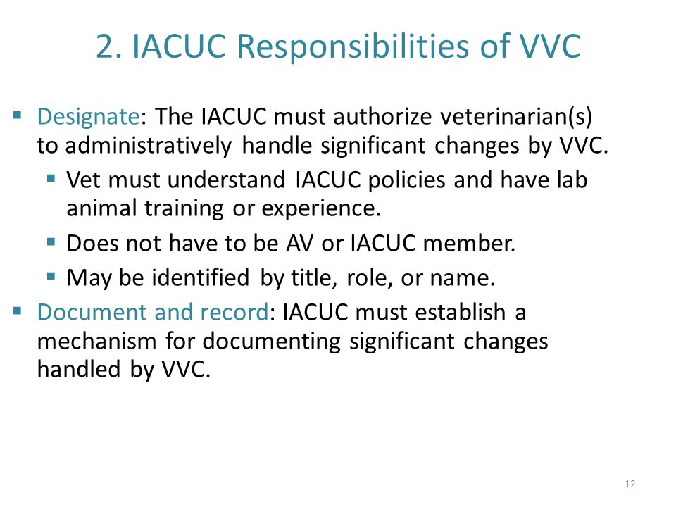 2. IACUC Responsibilities of VVC