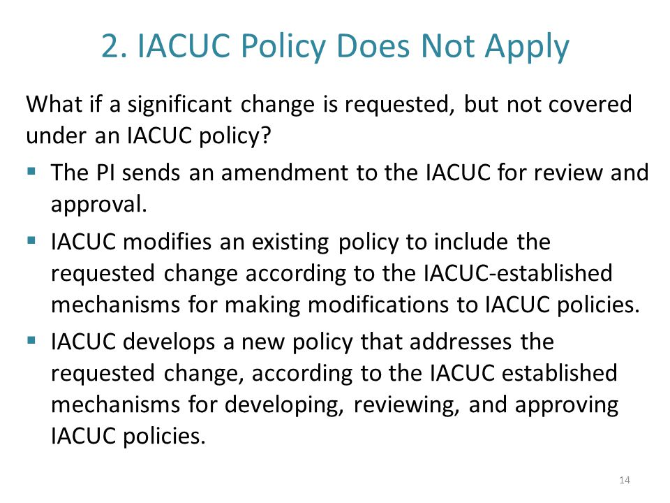 2. IACUC Policy Does Not Apply