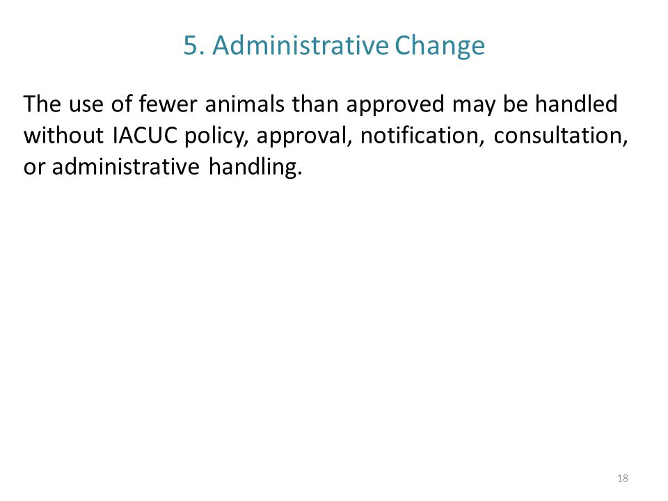 5. Administrative Change