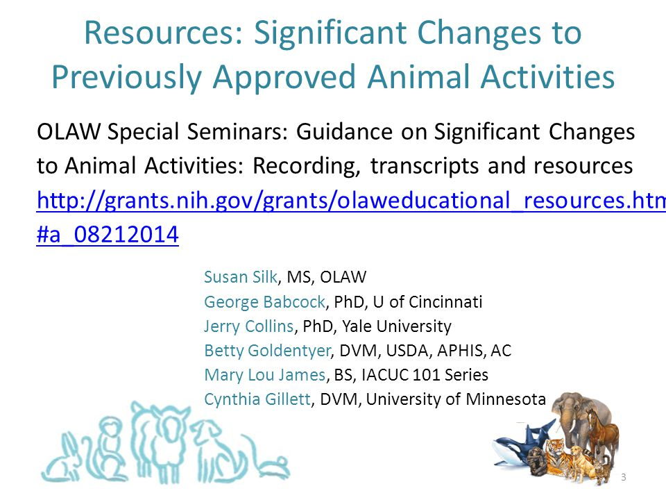 Resources: Significant Changes to Previously Approved Animal Activities