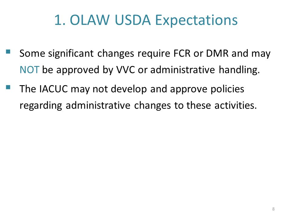 1. OLAW USDA Expectations