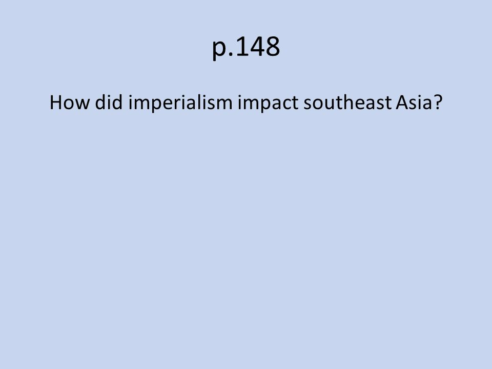 How did imperialism impact southeast Asia