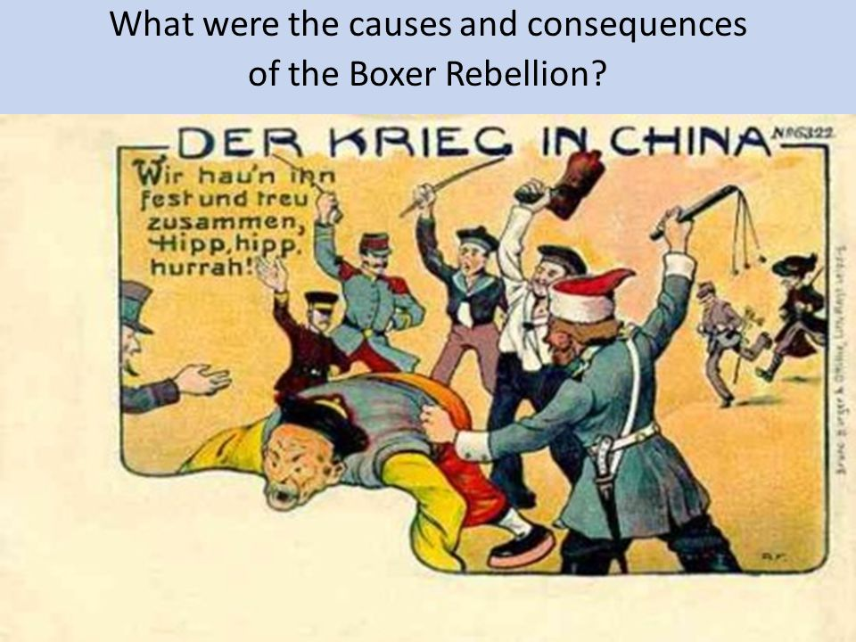 What were the causes and consequences of the Boxer Rebellion