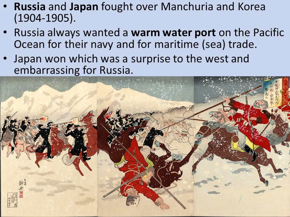 Russia and Japan fought over Manchuria and Korea (1904-1905).