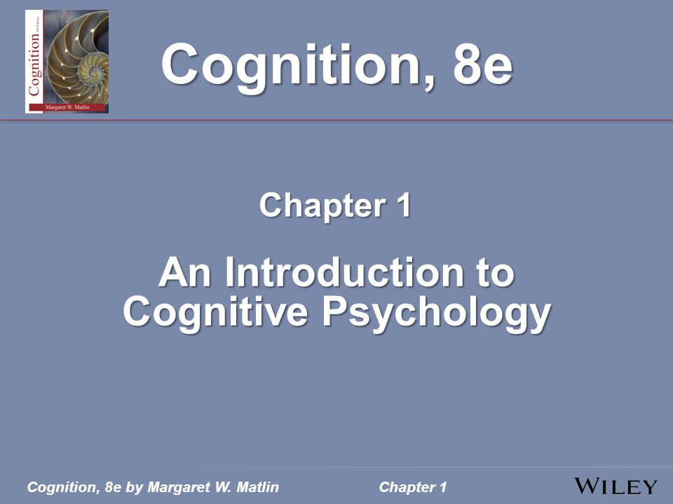 An Introduction to Cognitive Psychology