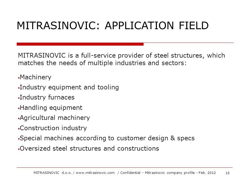 MITRASINOVIC: APPLICATION FIELD