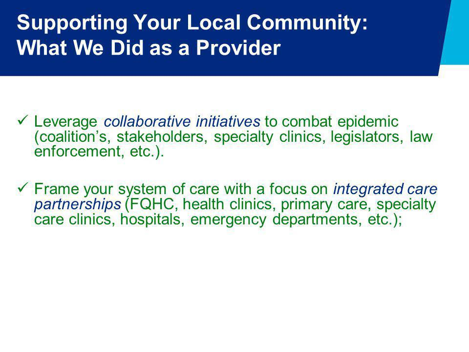 Supporting Your Local Community: What We Did as a Provider
