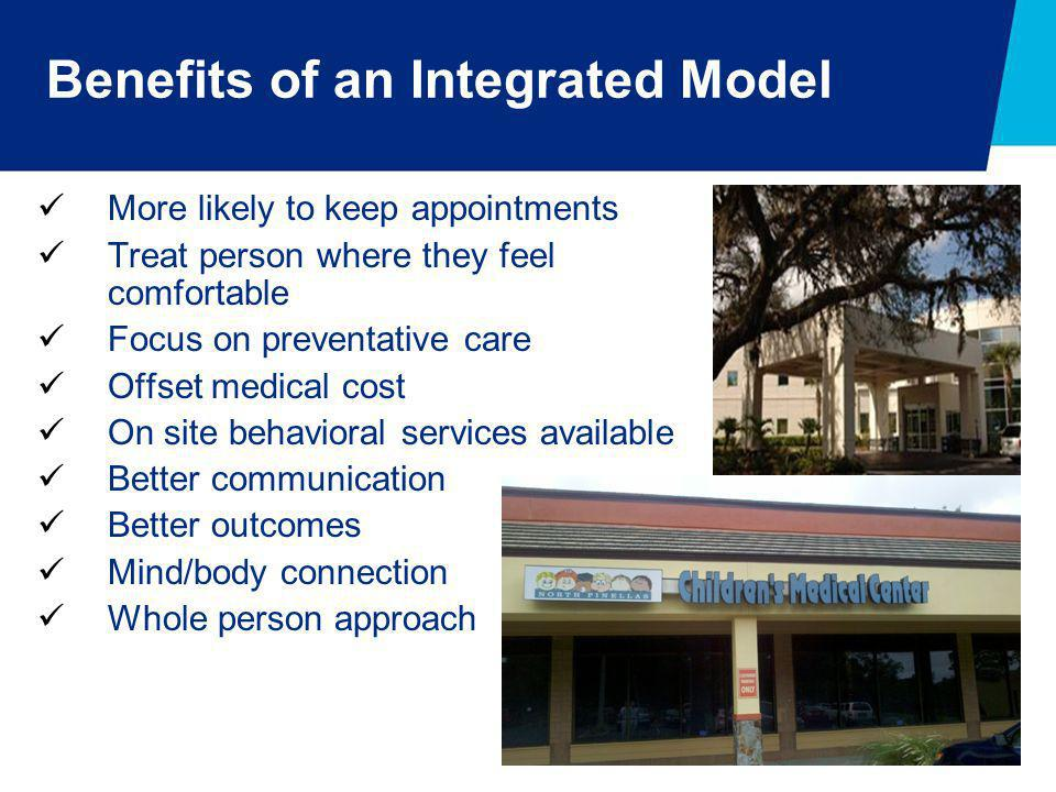 Benefits of an Integrated Model