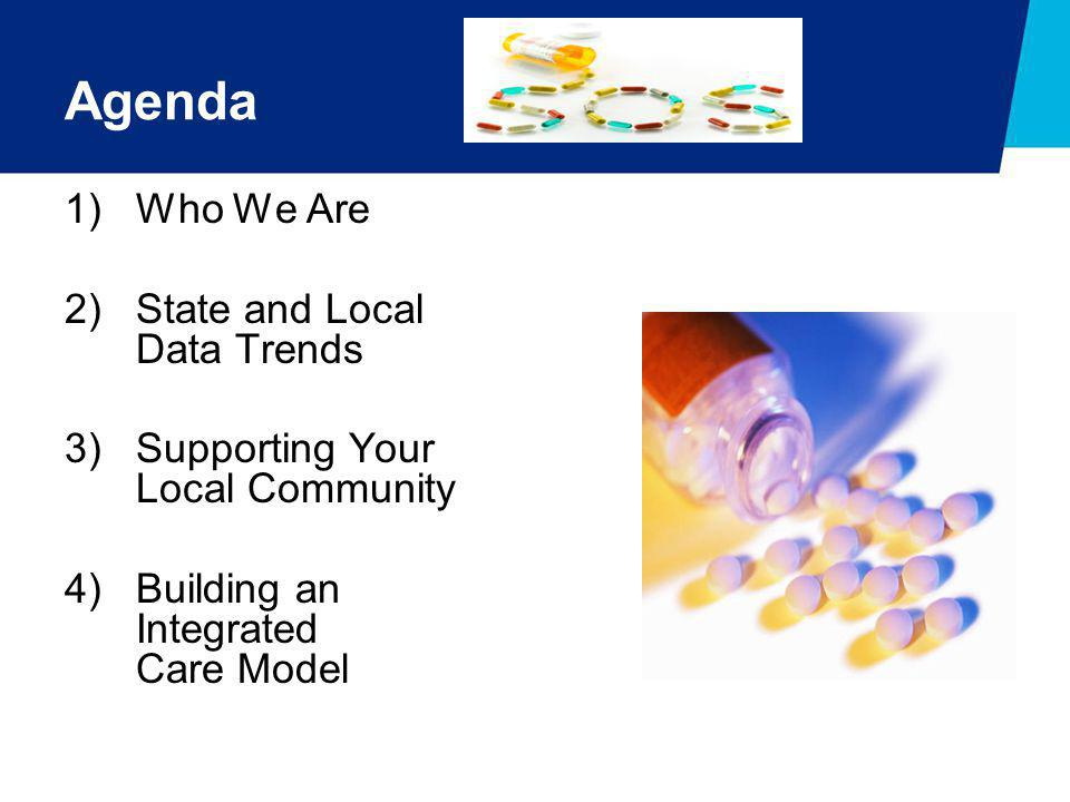 Agenda Who We Are State and Local Data Trends