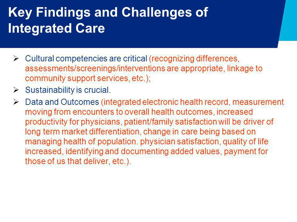 Key Findings and Challenges of Integrated Care