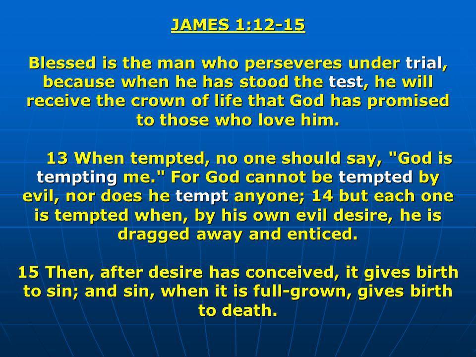 JAMES 1:12-15