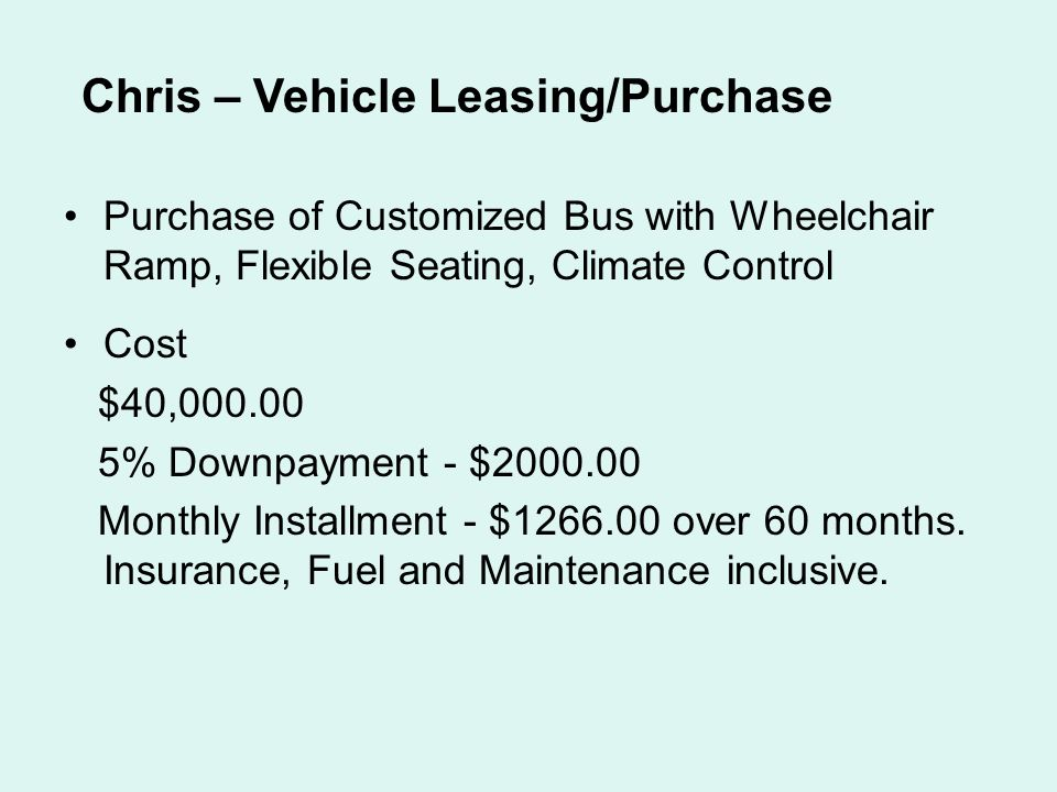 Chris – Vehicle Leasing/Purchase