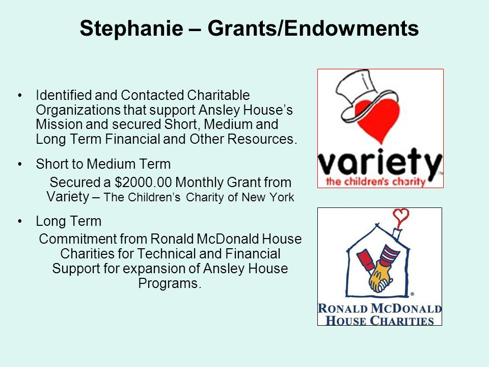 Stephanie – Grants/Endowments