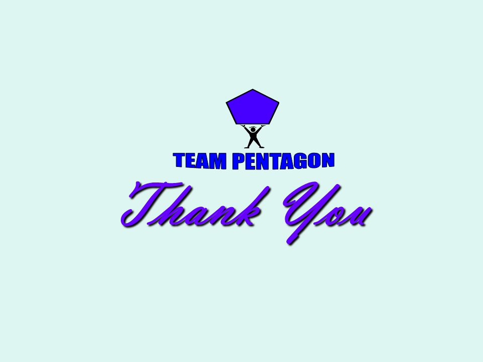 TEAM PENTAGON Thank You