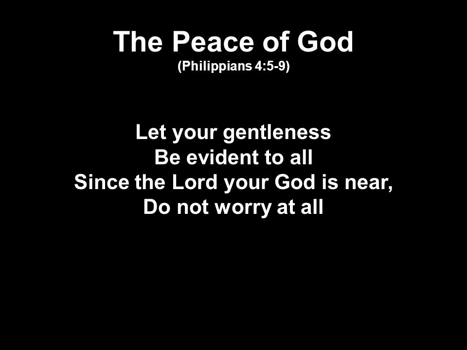 The Peace of God (Philippians 4:5-9)