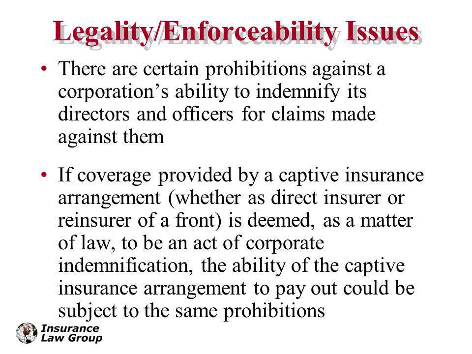 Legality/Enforceability Issues