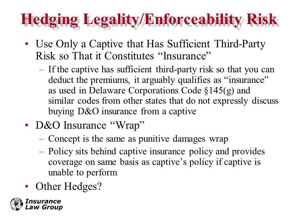 Hedging Legality/Enforceability Risk