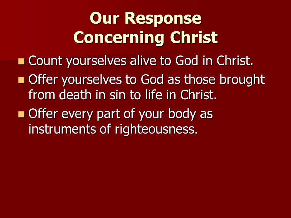 Our Response Concerning Christ