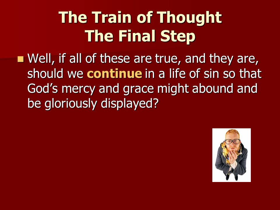 The Train of Thought The Final Step