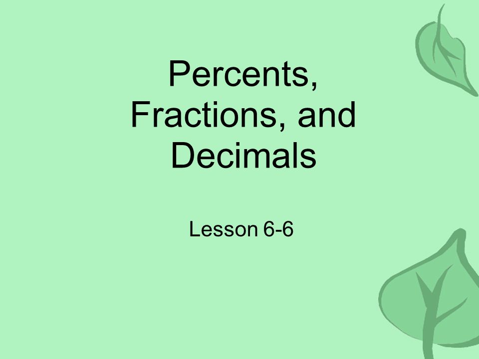 Percents, Fractions, and Decimals