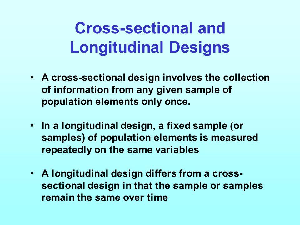 Cross-sectional and Longitudinal Designs
