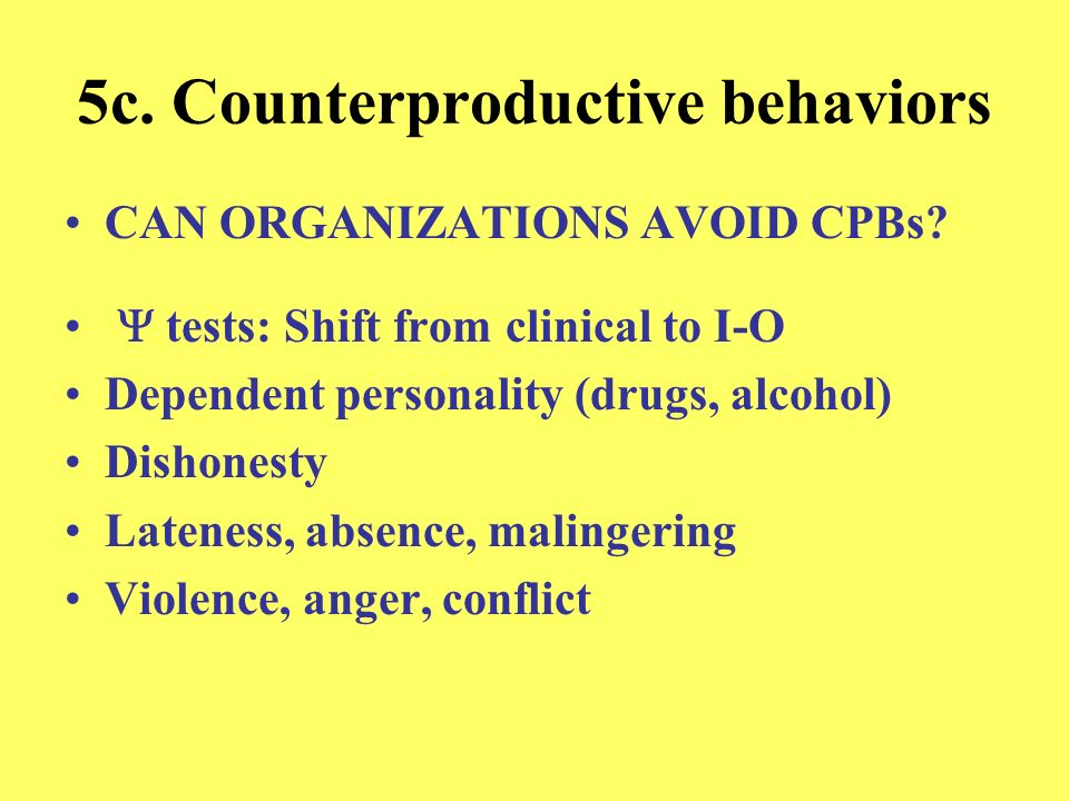 5c. Counterproductive behaviors