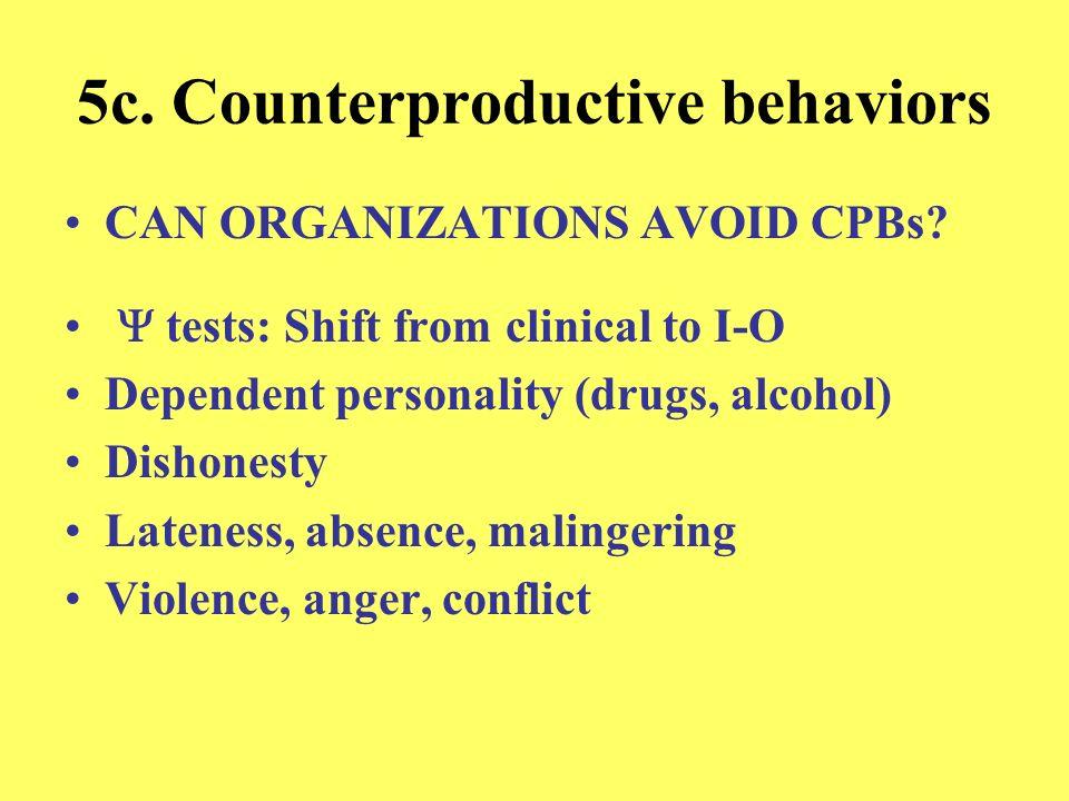 5c. Counterproductive behaviors