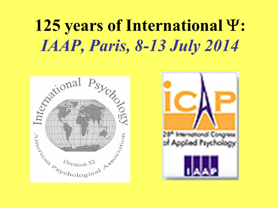 125 years of International Y: IAAP, Paris, 8-13 July 2014