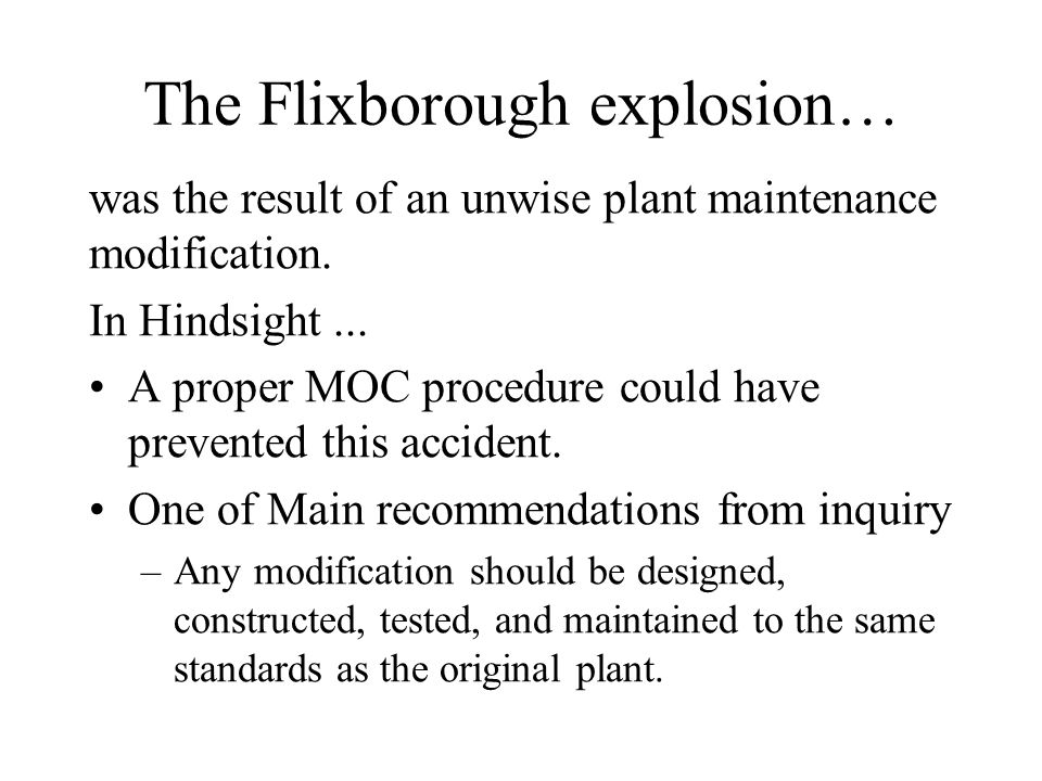The Flixborough explosion…