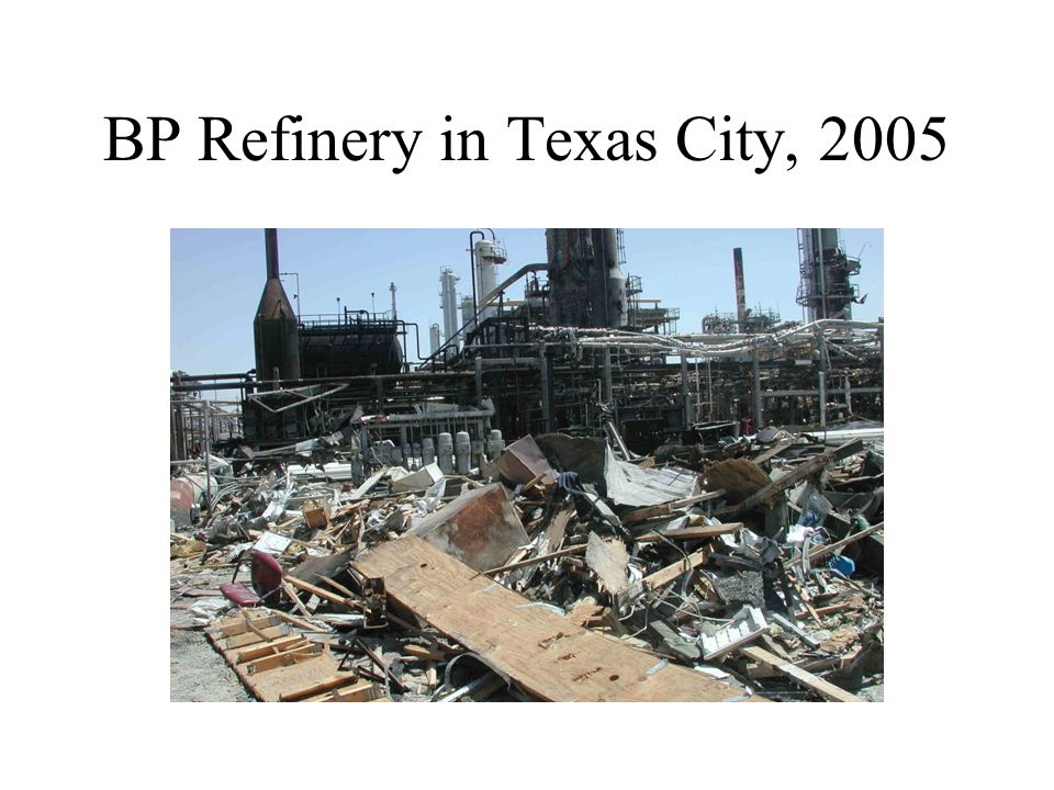 BP Refinery in Texas City, 2005
